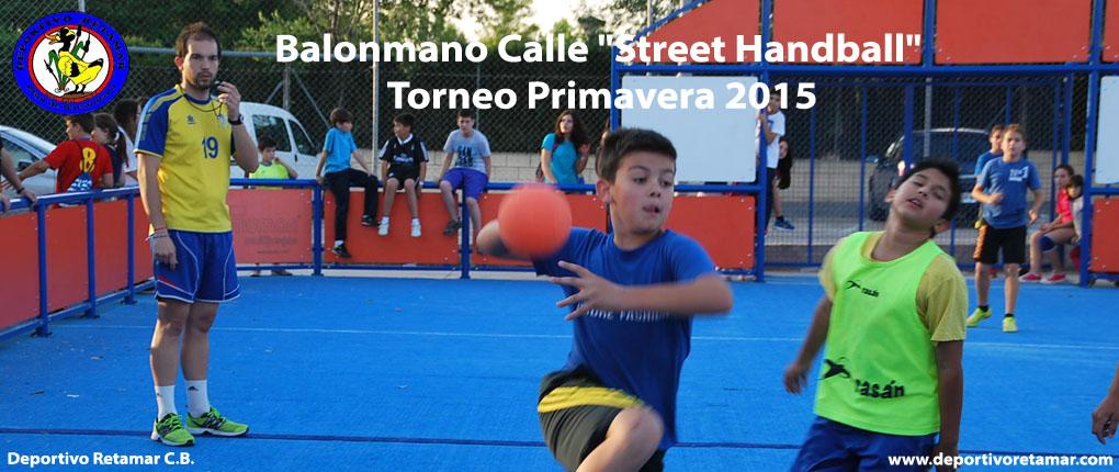 """Balonmano Calle """"Street Handball"""" Torneo Primavera 2015"""